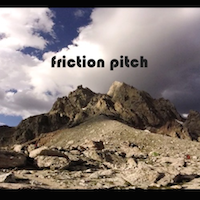 Friction Pitch - Friction Pitch