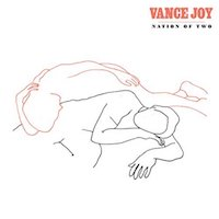Vance Joy Nation of Two